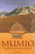 Windmann Wolfgang: Mumio - Tradiční přírodní léčivo