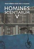 Grygarová Dominika: Homines scientiarum V - Třicet příběhů české vědy a filosofie + DVD