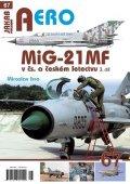 Irra Miroslav: MiG-21MF v čs. a českém letectvu 3.díl