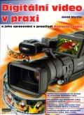 Myslín  Josef: Digitální video v praxi