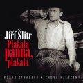 Šlitr Jiří: Jiří Šlitr - Plakala panna, plakala CD