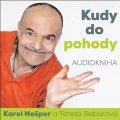 Nešpor Karel: Kudy do pohody - CD