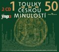kolektiv autorů: Toulky českou minulostí 1-50 - 2 CDmp3
