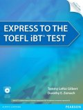 LeRoi Gilbert Tammy: Express to the TOEFL iBT® Test w/ CD-ROM