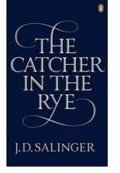 Salinger Jerome David: The Catcher in the Rye