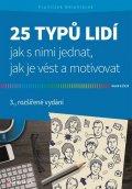 Bělohlávek František: 25 typů lidí - Jak s nimi jednat, jak je vést a motivovat