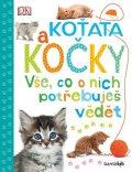 Millsová Andrea: Koťata a kočky - Vše, co o nich potřebuješ vědět