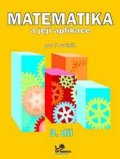 Mikulenková Hana: Matematika a její aplikace pro 5. ročník 3. díl - 5. ročník
