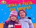 neuveden: Lenka a Pavlík jsou kamarádi (edice čti +)