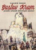 Prokop Vladimír: Gustav Krum poslední romantik dobrodružné ilustrace