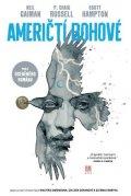 Gaiman Neil: Američtí bohové 1 - Stíny