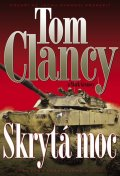 Clancy Tom, Greaney Mark: Skrytá moc