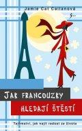 Callanová Jamie Cat: Jak Francouzky hledají štěstí