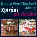 Ulrychovi Hana a Petr: Zpívání při vínečku 2CD
