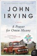 Irving John: A Prayer for Owen Meany: A Novel