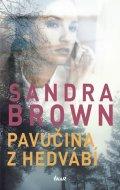Brown Sandra: Pavučina z hedvábí