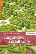 kolektiv autorů: Burgundsko a údolí Loiry - Turistický průvodce