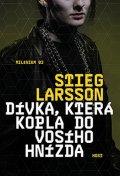 Larsson Stieg: Dívka, která kopla do vosího hnízda