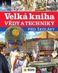 neuveden: Velká kniha vědy a techniky pro školáky