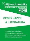 neuveden: Tvoje přijímací zkoušky 2021 na střední školy a gymnázia: Český jazyk a lit