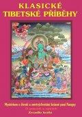 kolektiv autorů: Klasické tibetské příběhy