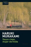 Murakami Haruki: Sauce ciego, mujer dormida