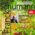 Schumann Robert: Koncert pro klavír, Dětské scény.. - Schumann/Symfonické variace - Franck -