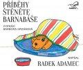 Adamec Radek: Příběhy štěněte Barnabáše - CD