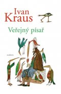 Kraus Ivan: Veřejný písař