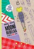 neuveden: Módní rebelka - Návrhy outfitů