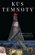 Atwoodová Margaret: Kus temnoty