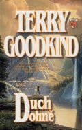Goodkind Terry: Meč pravdy  5 - Duch ohně