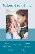 kolektiv autorů: Milostné románky - Soubor povídek