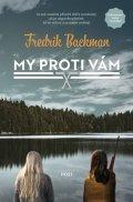 Backman Fredrik: My proti vám