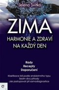 Svitko Jelena: ZIMA - Harmonie a zdraví na každý den