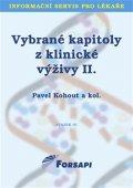 Kohout Pavel a kolektiv: Vybrané kapitoly z klinické výživy II.