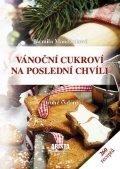 Mandžuková Jarmila: Vánoční cukroví na poslední chvíli