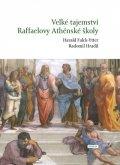 Ytter-Falck Harald, Hradil Radomil: Velké tajemství Raffaelovy Athénské školy