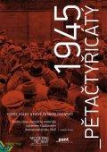 kolektiv autorů: Pětačtyřicátý - Konec války a nové Československo
