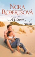 Robertsová Nora: Milovat Jackie