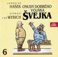 Hašek Jaroslav: Osudy dobrého vojáka Švejka 6.díl - 2CD