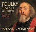 neuveden: Toulky českou minulostí - Speciál JAN AMOS KOMENSKÝ - CDmp3