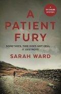 Ward Sarah: A Patient Fury