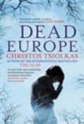 Tsiolkas Christos: Dead Europe