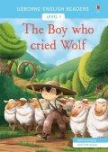Mackinnon Mairi: Usborne English Readers: The Boy Who Cried Wolf