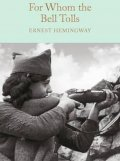 Hemingway Ernest: For Whom the Bell Tolls