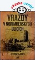 Jones J. Sydney: Vraždy v norimberských ulicích