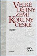 Gebhart Jan, Kuklík Jan: Velké dějiny zemí Koruny české XV./a 1938 –1945