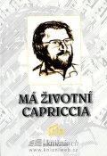 Vacek Miloš: Má životní Capriccia