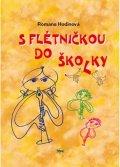 Hodinová Romana: S flétničkou do školky - 2.vydání